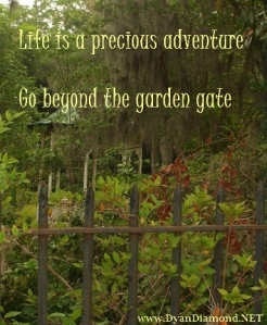 Go beyond the garden gate!