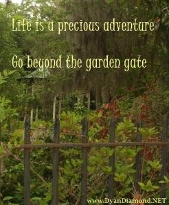 Go beyond the garden gate!
