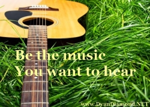 Be the music you want to hear